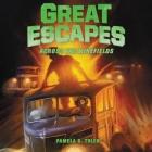 Great Escapes #6: Across the Minefields Lib/E Cover Image