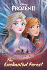 The Enchanted Forest (Disney Frozen 2) Cover Image