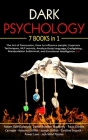 Dark Psychology: 7 Books in 1: The Art of Persuasion, How to influence people, Hypnosis Techniques, NLP secrets, Analyze Body language, Cover Image