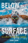 Below the Surface: The History of Competitive Swimming Cover Image