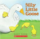 Silly Little Goose! Cover Image