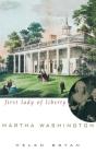 Martha Washington: First Lady of Liberty Cover Image