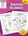 Scholastic Success with Beginning Vocabulary, Grade K-2 Cover Image