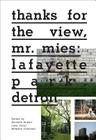 Thanks for the View, Mr. Mies: Lafayette Park, Detroit Cover Image