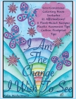 I Am The Change I Wish To See Cover Image