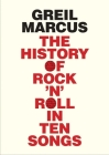 The History of Rock 'n' Roll in Ten Songs Cover Image