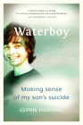 Waterboy: Making sense of my son's suicide Cover Image