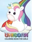 Unicorn Coloring Books for Girls: Cute Unicorn Coloring Books For Girls 4-8 for Girls, Children, Toddlers, Kids Cover Image