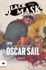 Luck: The Complete Black Mask Cases of Oscar Sail Cover Image