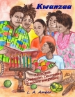 Kwanzaa: 7 Principles, Celebration, Decorations, Traditions and Symbols: A Kwanzaa Book for Kids Cover Image