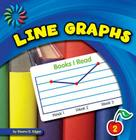 Line Graphs (21st Century Basic Skills Library: Let's Make Graphs) Cover Image