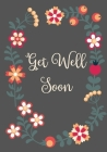 Get Well Soon: Recuperation Gift - Unique Hospital Gift For Women Patients - Activity & Puzzle Book With Get Well Wishes For Women. F Cover Image