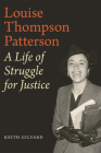 Louise Thompson Patterson: A Life of Struggle for Justice Cover Image