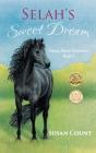 Selah's Sweet Dream (Dream Horse Adventures #2) Cover Image
