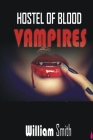 Hostel of Blood Vampires Cover Image