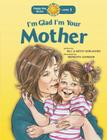 I'm Glad I'm Your Mother (Happy Day) Cover Image