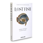 Lost Fish: Anthologies of the Work of the Comte de Lacepede Cover Image