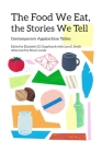 The Food We Eat, the Stories We Tell: Contemporary Appalachian Tables (New Approaches to Appalachian Studies) Cover Image