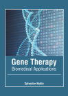 Gene Therapy: Biomedical Applications Cover Image