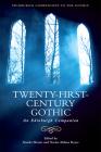 Twenty-First-Century Gothic: An Edinburgh Companion (Edinburgh Companions to the Gothic) Cover Image