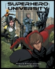Superhero University: The Ultimate Superhero Training Manual Cover Image