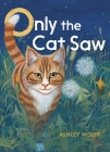 Only the Cat Saw Cover Image