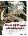 World Of Dragon: Adult Coloring Book 1: sketch coloring Cover Image