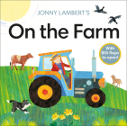 Jonny Lambert's On the Farm (Jonny Lambert Illustrated) Cover Image