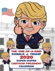 The One-of-A-Kind Donald J. Trump 2020 Super-Duper Cartoon President Calendar Cover Image