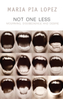 Not One Less: Mourning, Disobedience and Desire Cover Image