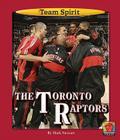 The Toronto Raptors (Team Spirit (Norwood)) Cover Image