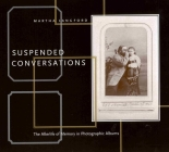 Suspended Conversations: The Afterlife of Memory in Photographic Albums Cover Image