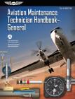 Aviation Maintenance Technician Handbook - General: Faa-H-8083-30a (FAA Handbooks) Cover Image