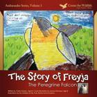 The Story of Freyja: The Peregrine Falcon Cover Image
