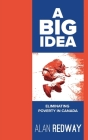 A Big Idea: Eliminating Poverty in Canada Cover Image