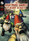 The Nightmare Gnomes of Neary Heights Cover Image
