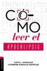 Cómo Leer El Apocalipsis Cover Image