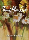 Thank You, God: Themes of Gratitude Cover Image