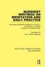 Buddhist Writings on Meditation and Daily Practice: The Serene Reflection Tradition. Including the Complete Scripture of Brahma's Net (Routledge Library Editions: Zen Buddhism) Cover Image