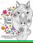 Wild Horses coloring book: Coloring Book for Adult Cover Image
