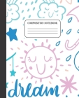 Composition Notebook: Wide Ruled Notebook - Night Dreams - 100 Pages - 7.5 x 9.25