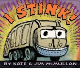 I Stink! Board Book Cover Image