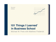 101 Things I Learned® in Business School (Second Edition) Cover Image