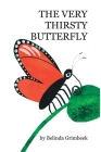 The Very Thirsty Butterfly Cover Image
