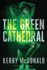 The Green Cathedral Cover Image