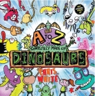 The A to Z of Completely Made Up Dinosaurs Cover Image