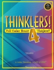 Thinklers! 4: Full-Color Brain Ticklers Cover Image