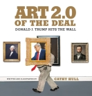 Art 2.0 of the Deal: Donald J. Trump Hits the Wall Cover Image