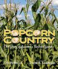 Popcorn Country: The Story of America's Favorite Snack Cover Image