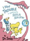 I Had Trouble in Getting to Solla Sollew: Reissue Cover Image